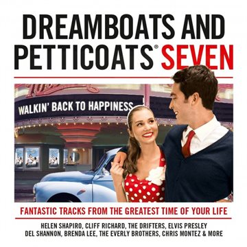 Dreamboats And Peticoats - Seven - Cliff Richard Elvis Presley Everly Br​