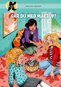 K for Klara (21) - Går du med makeup?