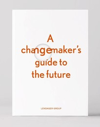 A changemaker's guide to the future